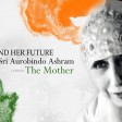 O Our Mother : Invocation to the Mother India composed by The Mother