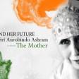 Jaya Jaya Hey Bharat Mata : Composed by Sobha Mitra and Artists of Sri Aurobindo Ashram